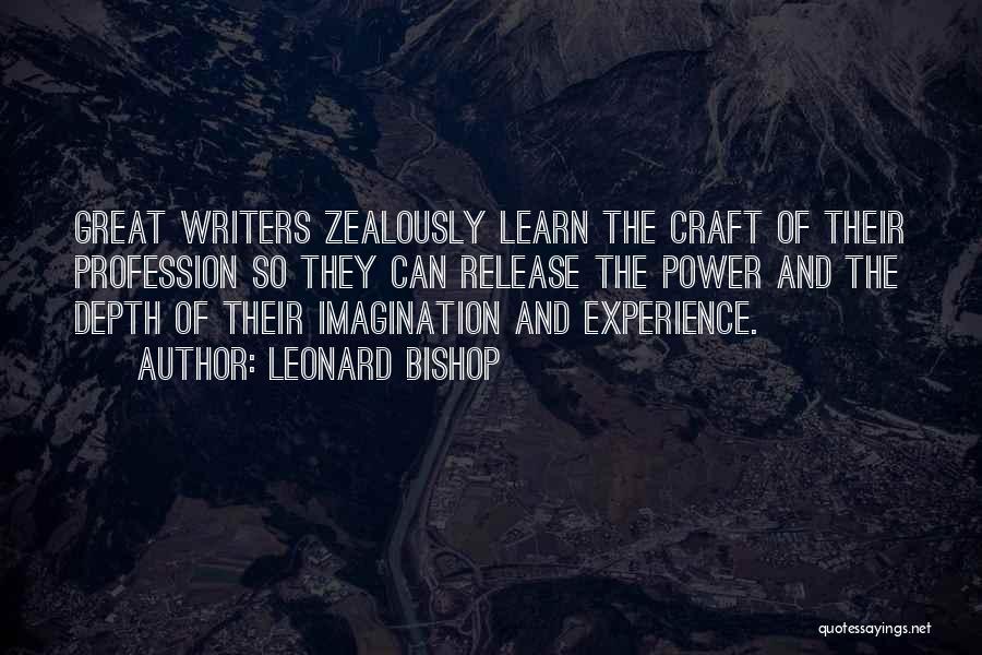 Leonard Bishop Quotes 1487523