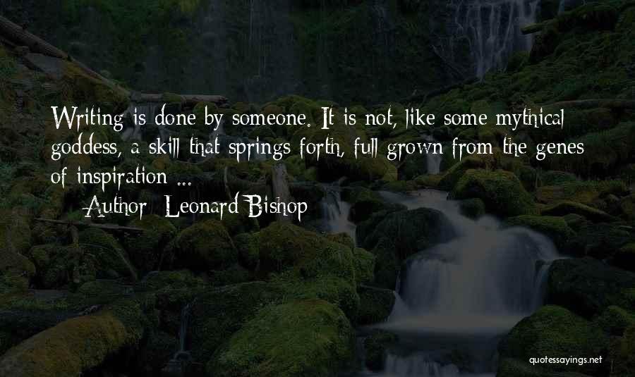 Leonard Bishop Quotes 817839
