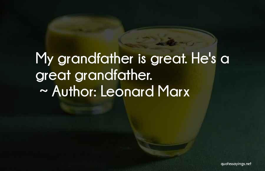 Leonard Marx Quotes 701152