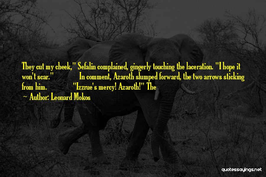 Leonard Mokos Quotes 1330689
