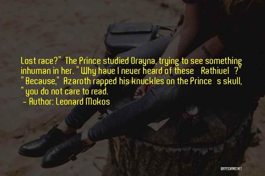 Leonard Mokos Quotes 1411715