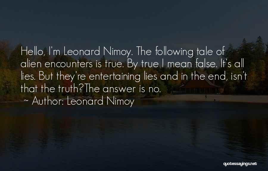 Leonard Nimoy Quotes 124037