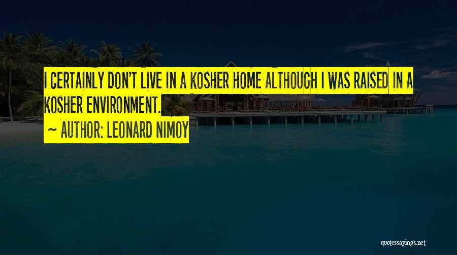 Leonard Nimoy Quotes 1244516