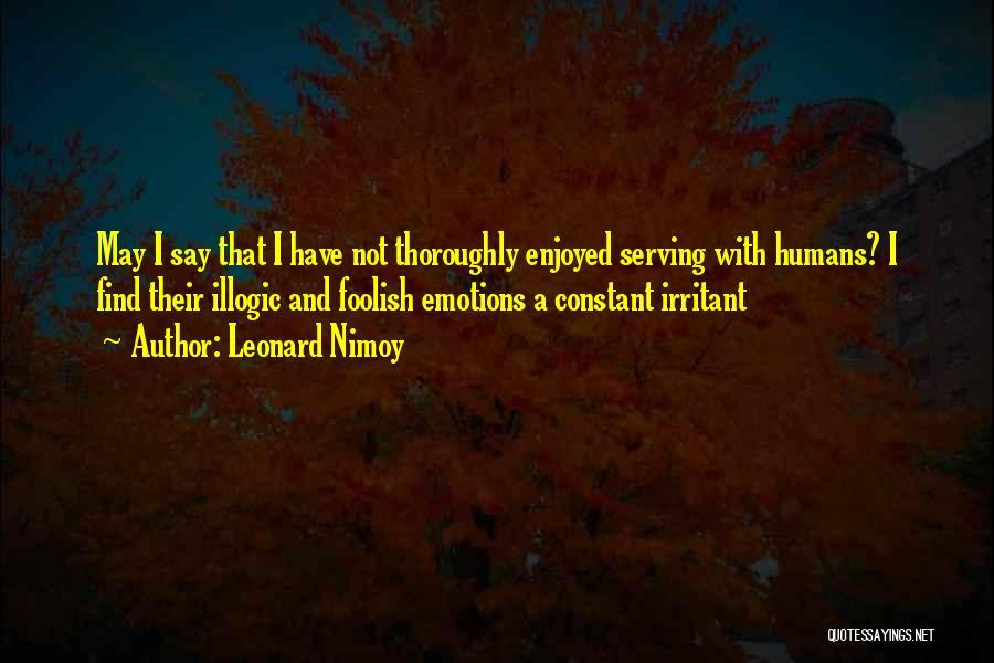 Leonard Nimoy Quotes 1315482