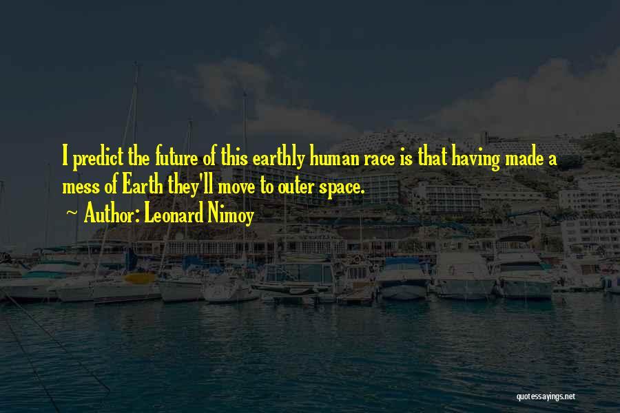 Leonard Nimoy Quotes 1324658