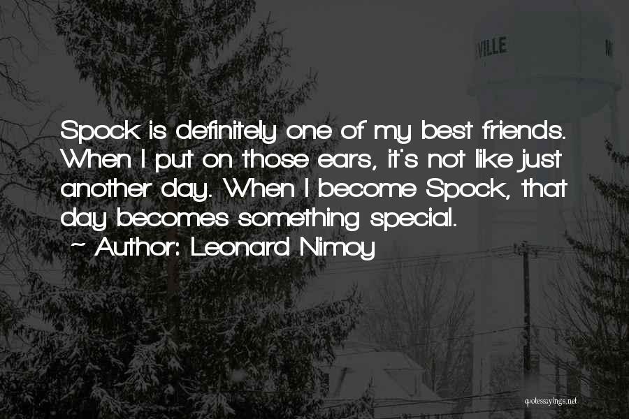 Leonard Nimoy Quotes 1411477