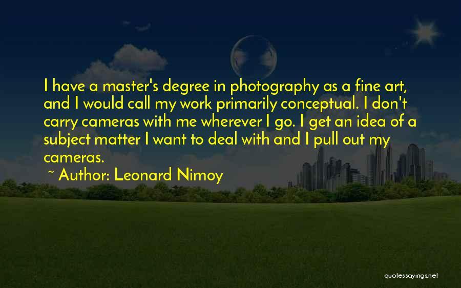 Leonard Nimoy Quotes 1467826