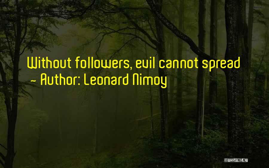 Leonard Nimoy Quotes 1565338