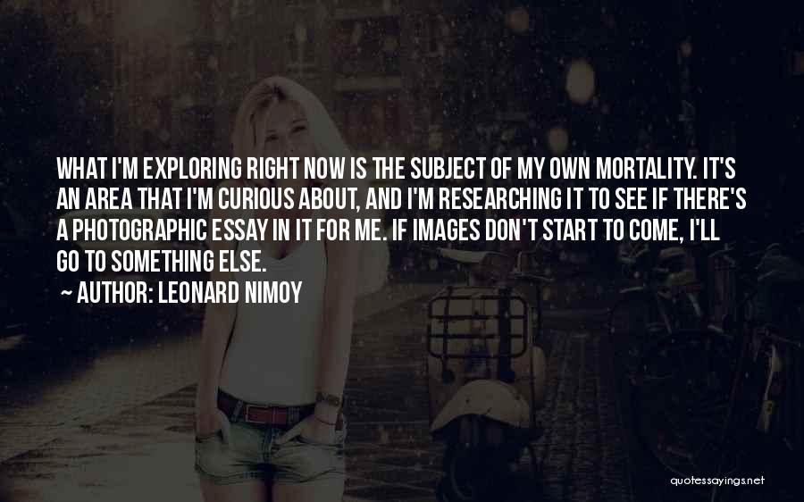 Leonard Nimoy Quotes 1592107