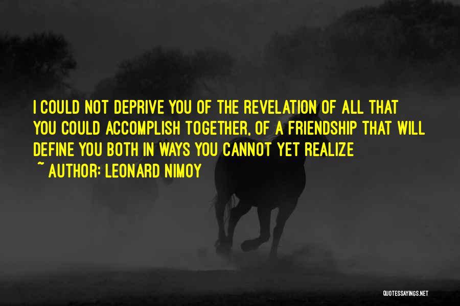 Leonard Nimoy Quotes 1635210