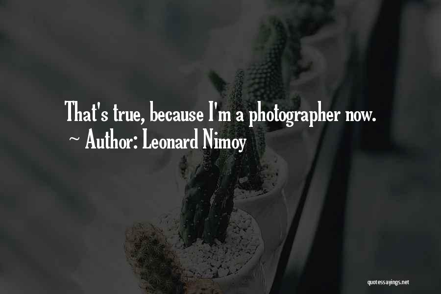 Leonard Nimoy Quotes 1672927