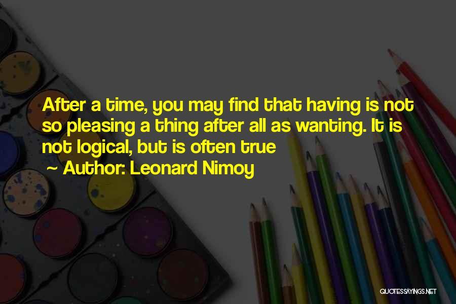 Leonard Nimoy Quotes 1718582