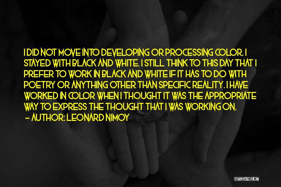 Leonard Nimoy Quotes 1776302