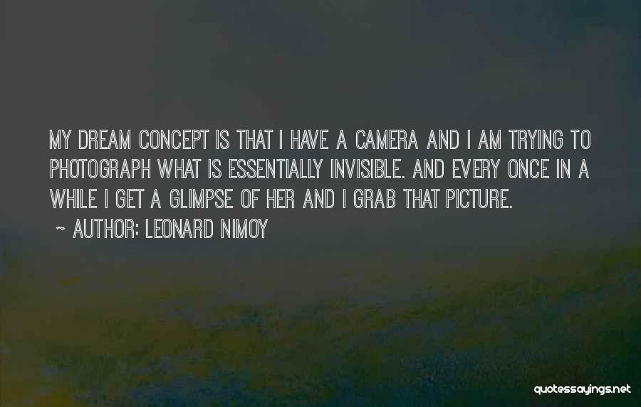 Leonard Nimoy Quotes 1919689