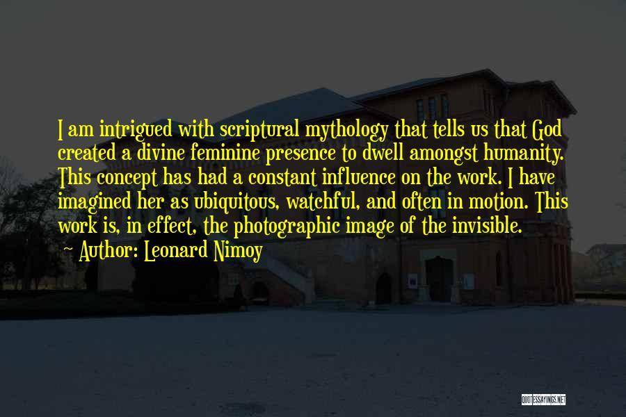 Leonard Nimoy Quotes 2044222