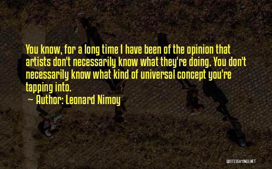Leonard Nimoy Quotes 2057100