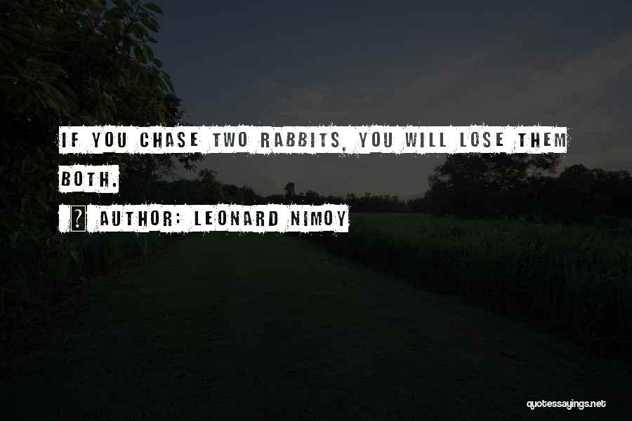 Leonard Nimoy Quotes 2180297