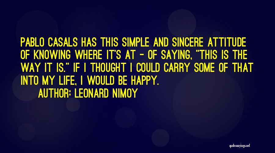 Leonard Nimoy Quotes 2221754