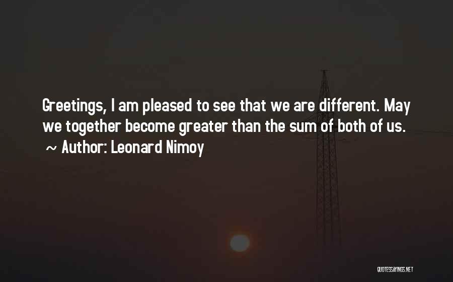Leonard Nimoy Quotes 2263249