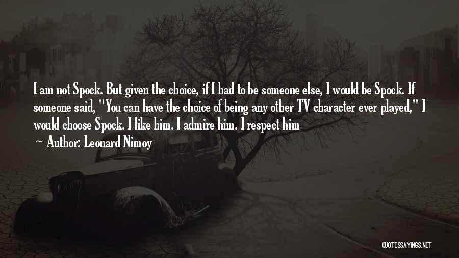 Leonard Nimoy Quotes 347301