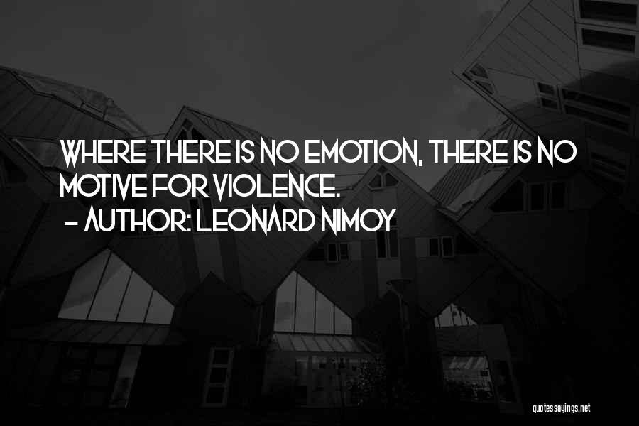 Leonard Nimoy Quotes 402081