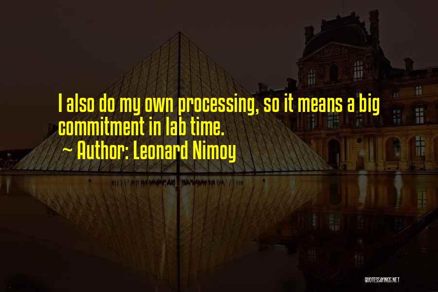 Leonard Nimoy Quotes 414834
