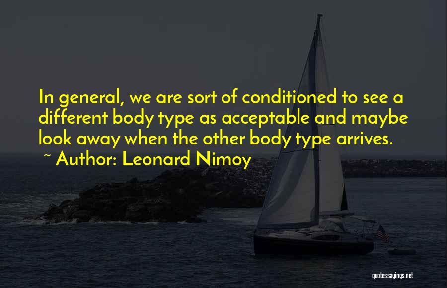 Leonard Nimoy Quotes 455988