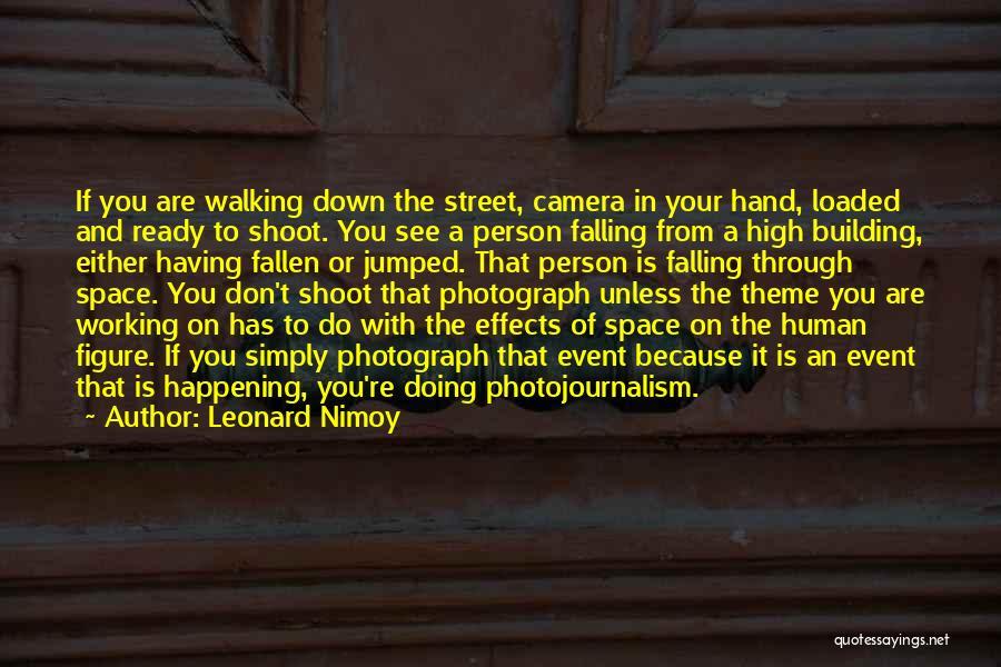 Leonard Nimoy Quotes 519230