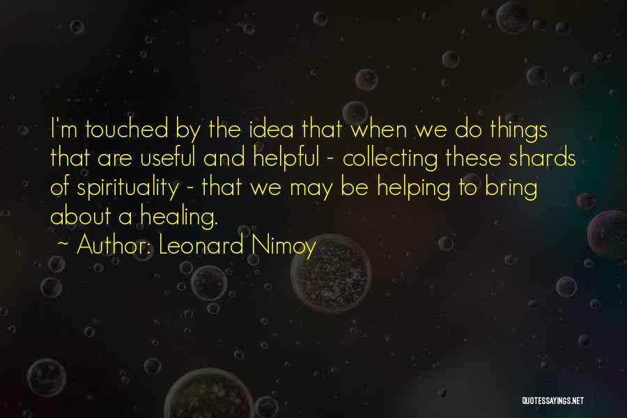 Leonard Nimoy Quotes 749920