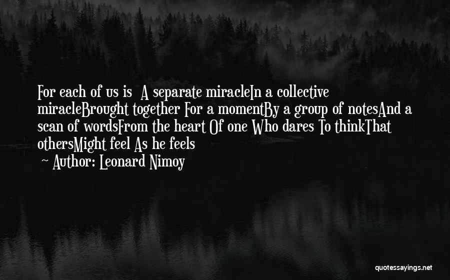 Leonard Nimoy Quotes 755121