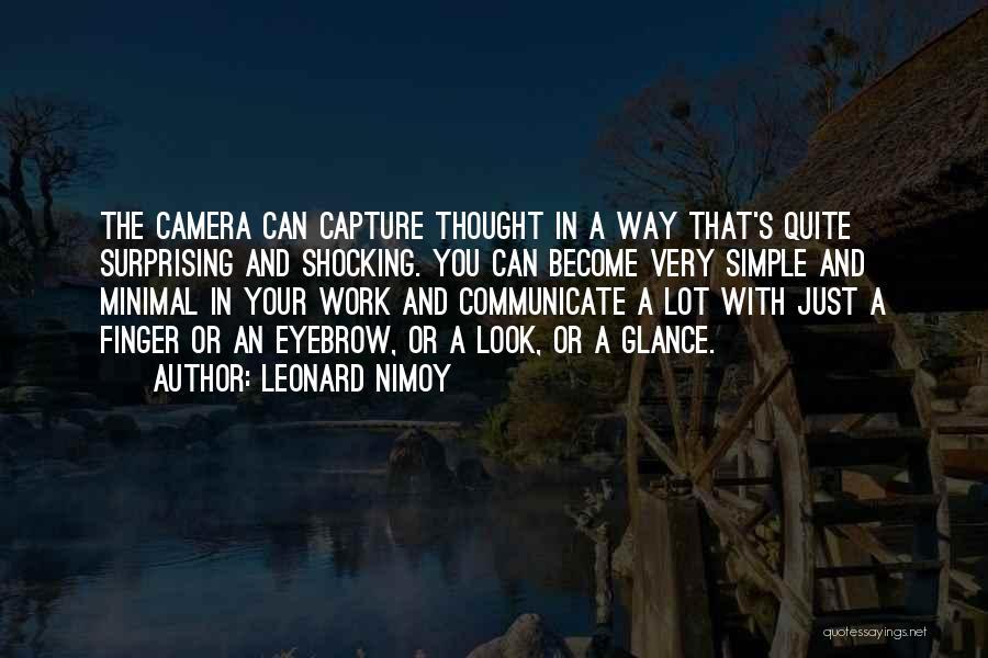 Leonard Nimoy Quotes 943181