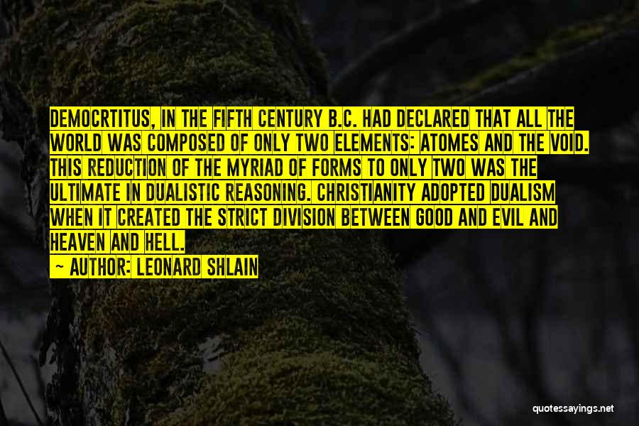 Leonard Shlain Quotes 1009873