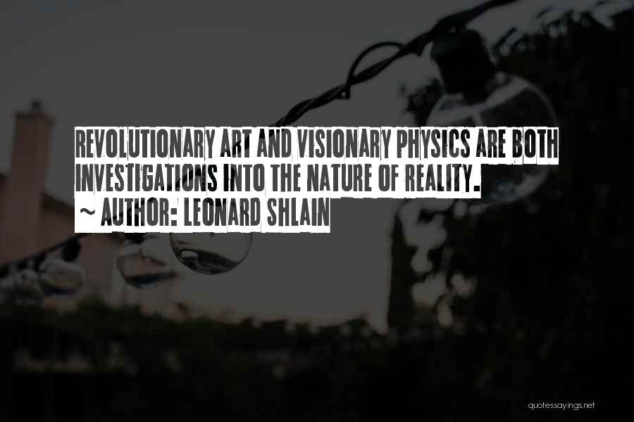 Leonard Shlain Quotes 1264822