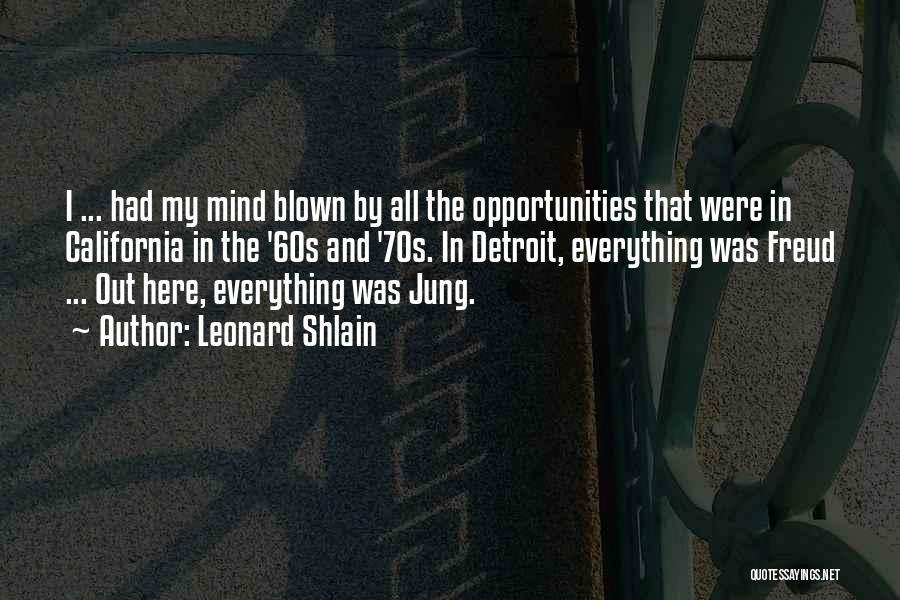 Leonard Shlain Quotes 2198868