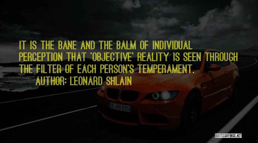 Leonard Shlain Quotes 316945