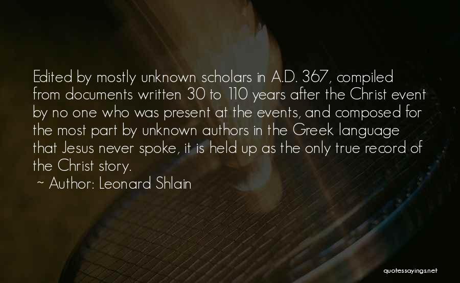 Leonard Shlain Quotes 404632