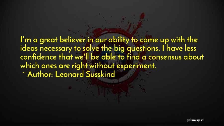 Leonard Susskind Quotes 1097021