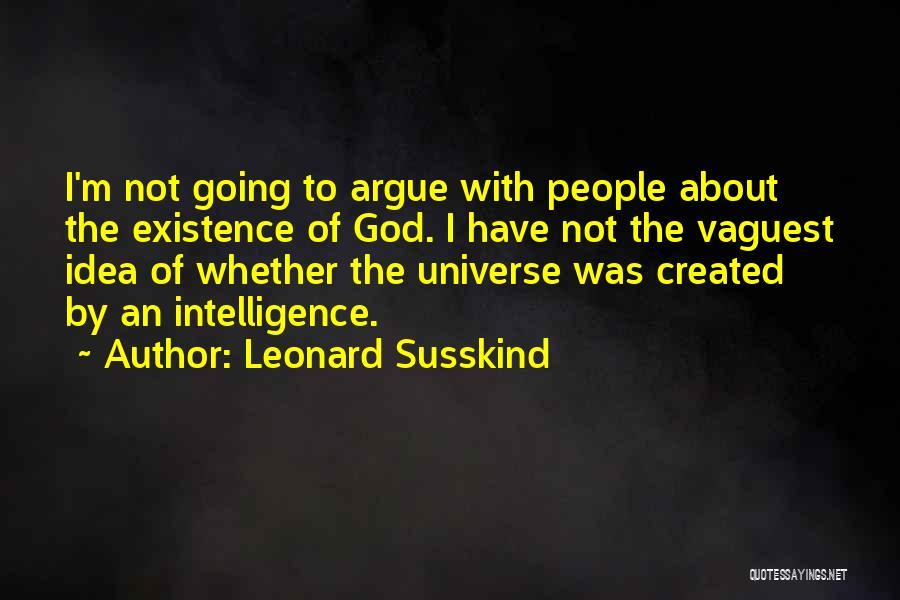 Leonard Susskind Quotes 1254673