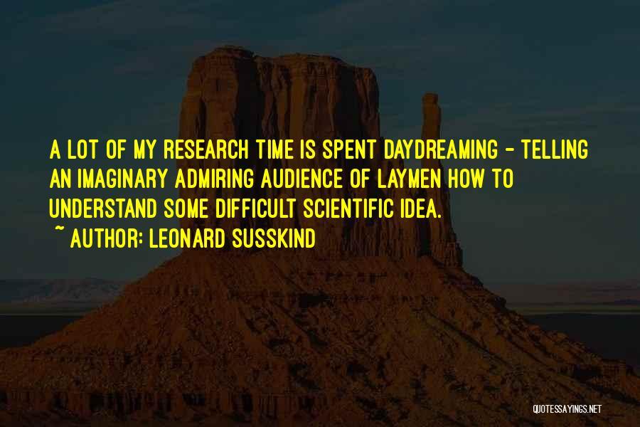 Leonard Susskind Quotes 1279855