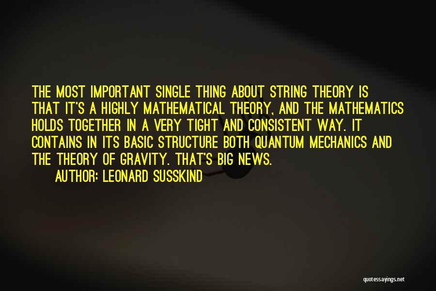 Leonard Susskind Quotes 1379379