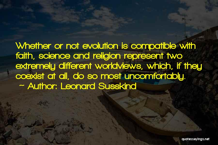 Leonard Susskind Quotes 145389
