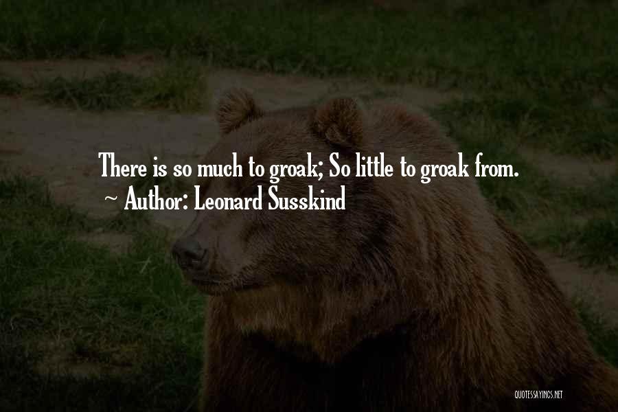 Leonard Susskind Quotes 1583418