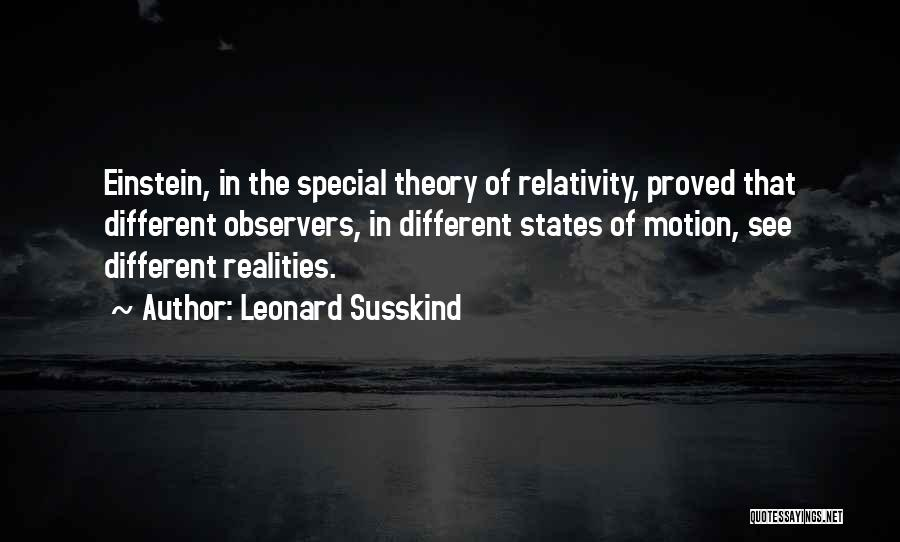 Leonard Susskind Quotes 1741988