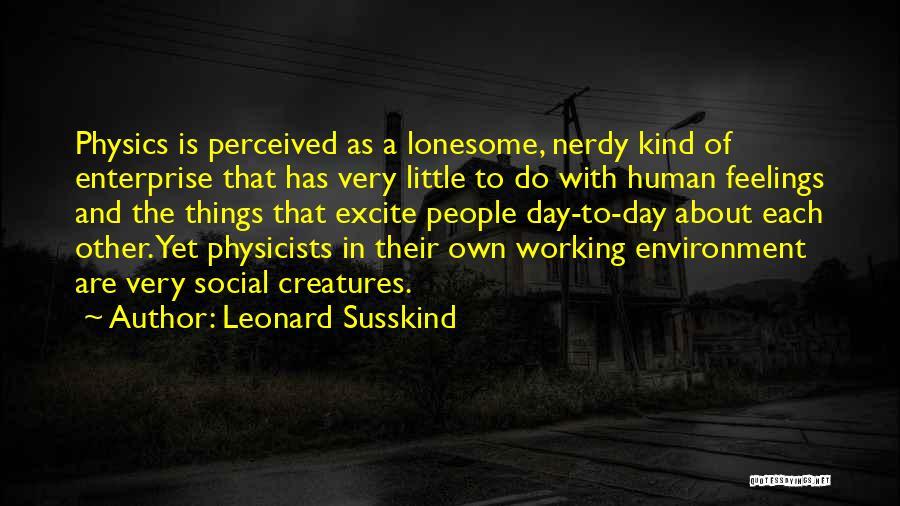 Leonard Susskind Quotes 181343