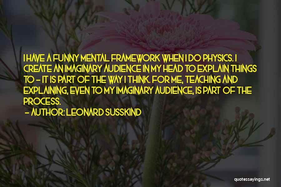 Leonard Susskind Quotes 1981387