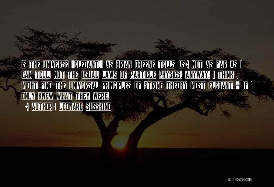 Leonard Susskind Quotes 2054224