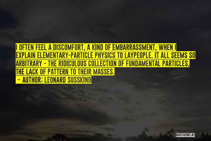 Leonard Susskind Quotes 2126695
