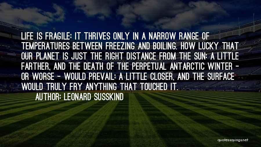 Leonard Susskind Quotes 2126768