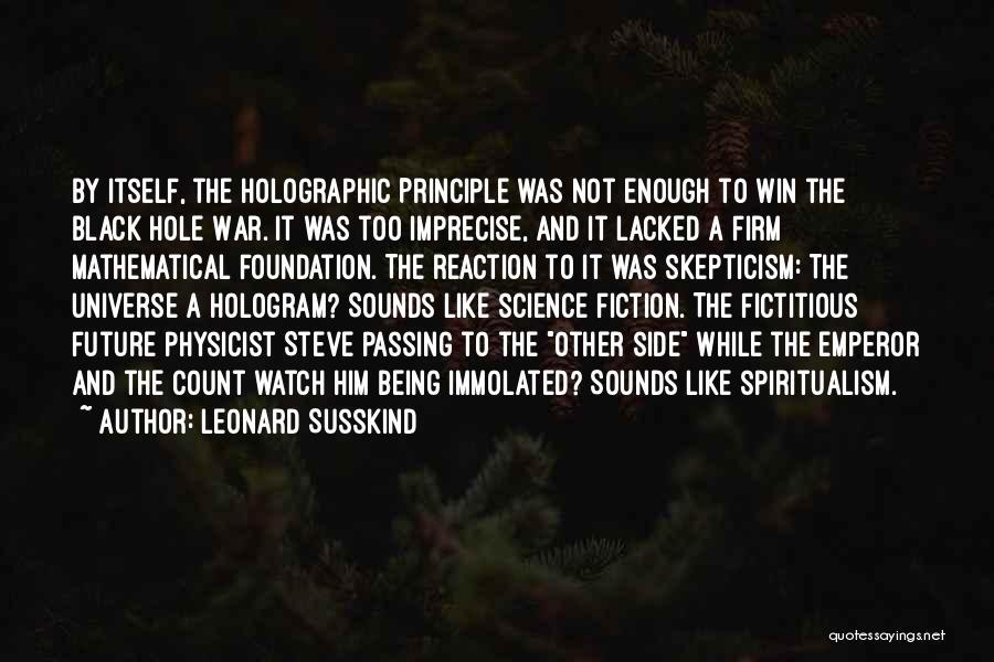 Leonard Susskind Quotes 231300