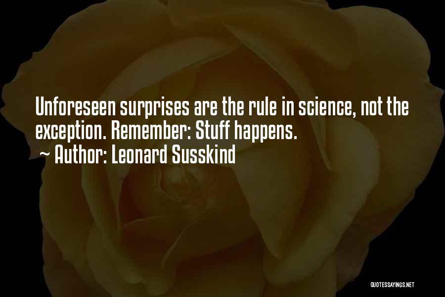 Leonard Susskind Quotes 576814
